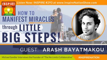 Arash-Bayatmakou-inspire-nation-show-podcast-youtube-interview-little-big-steps-spinal-cord-injury-recovery-motivational-self-help